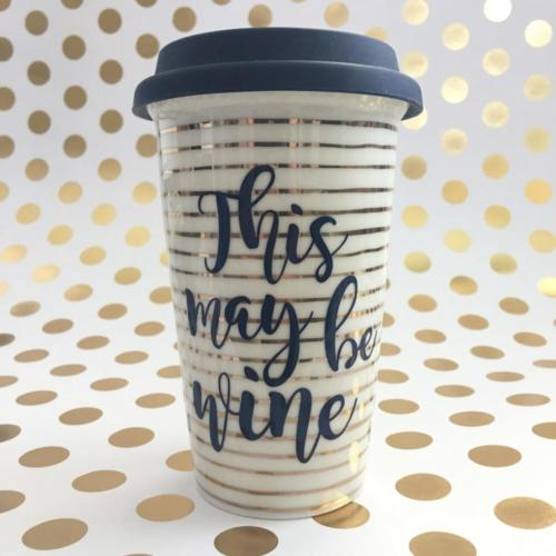 this may be wine travel coffee cup tumbler