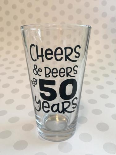 cheers and beers to 50 years