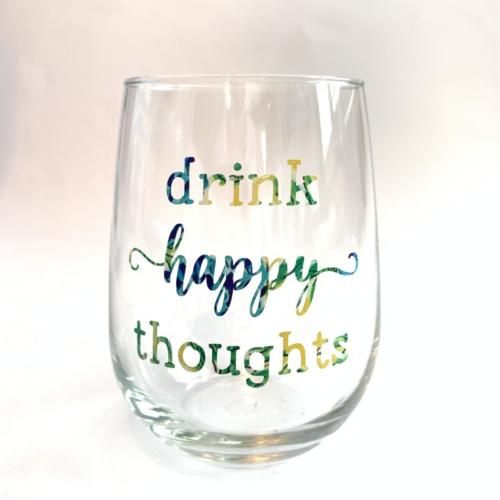 Drink Happy Thoughts wine glass by zoo&roo